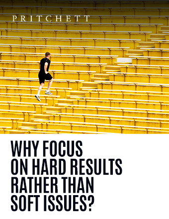 why focus on hard results rather than soft issues?