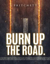 Burn Up The Road
