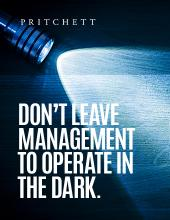 Don't Leave Management To Operate In The Dark