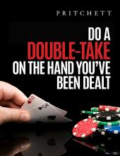 Do A Double-Take On The Hand You've Been Dealt