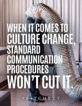 When It Comes To Culture Change, Standard Communication Procedures Won't Cut It