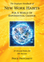 The Employee Handbook of New Work Habits for a World of Exponential Change