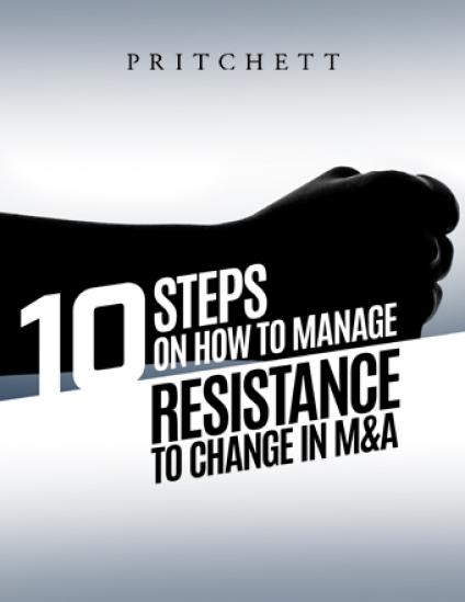 10 Steps On How To Manage Resistance To Change In M&A