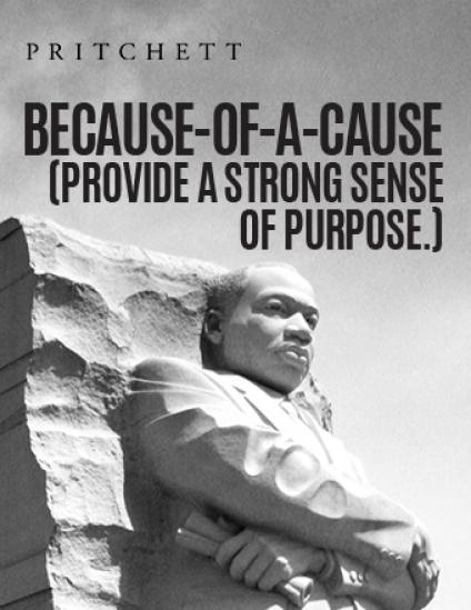 Because-Of-A-Cause (Provide A Strong Sense Of Purpose)
