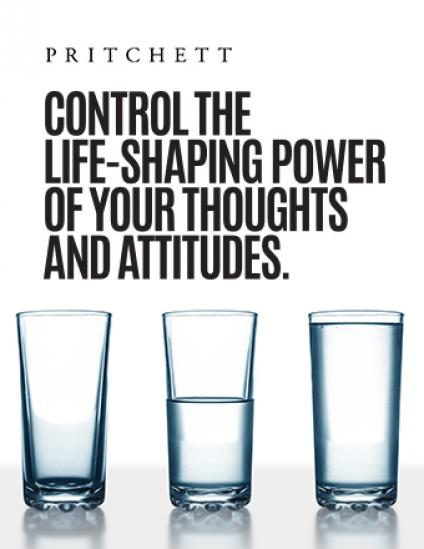 Control The Life-Shaping Power Of Your Thoughts and Attitudes