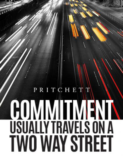Commitment Usually Travels On A Two-Way Street