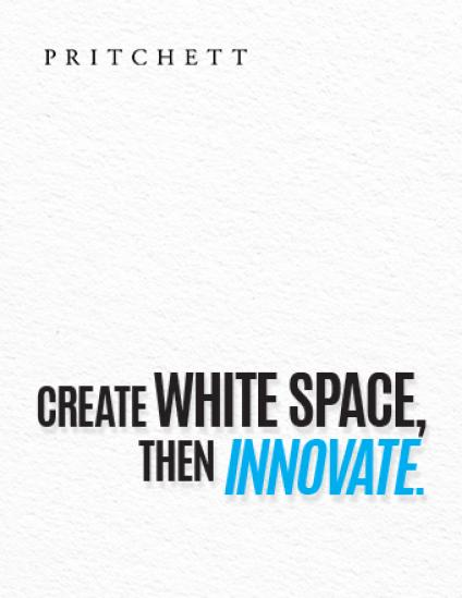 Create White Space, Then INNOVATE