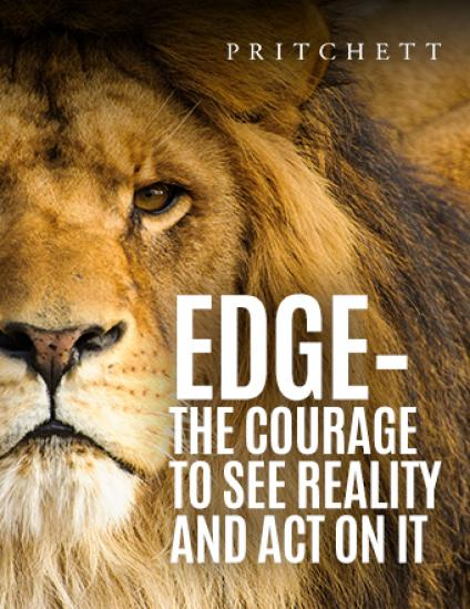 Edge - The Courage To See Reality And Act On It