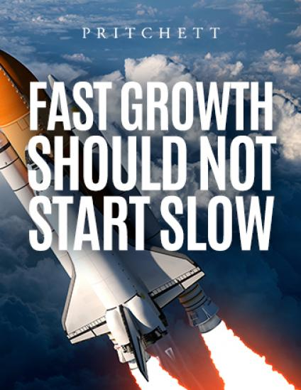 Fast Growth Should Not Start Slow