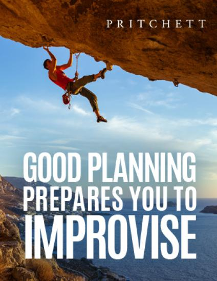 Good Planning Prepares You To Improvise